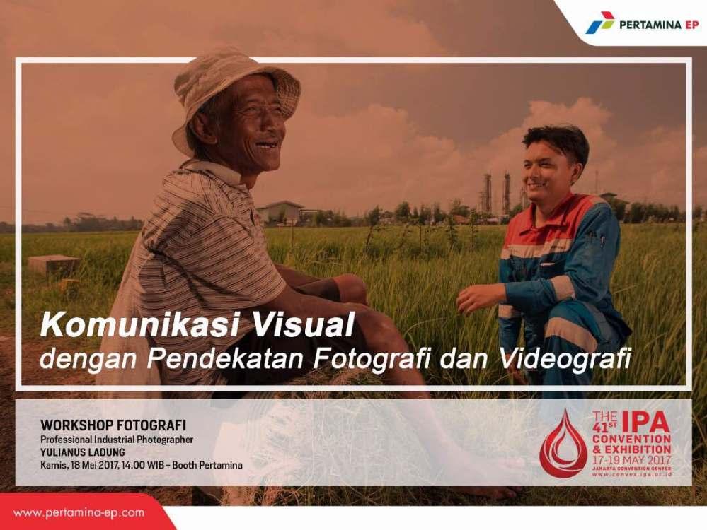 Komunikasi Visual dengan pendekatan Fotografi dan Videografi.